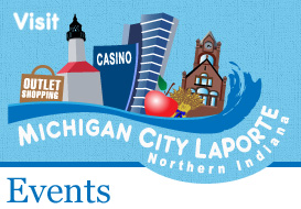Visit Michigan City Laporte - Northern Indiana Events